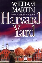 HARVARD YARD by William Martin