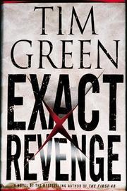 EXACT REVENGE by Tim Green