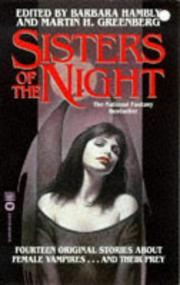 SISTERS OF THE NIGHT by Barbara & Martin H. Greenberg--Eds. Hambly