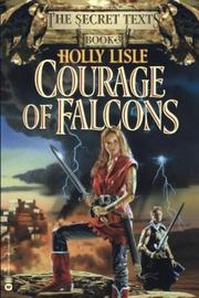 COURAGE OF FALCONS by Holly Lisle
