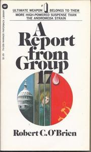 A REPORT FROM GROUP 17 by Robert C. O'Brien