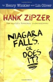HANK ZIPZER: NIAGARA FALLS, OR DOES IT? by Henry Winkler