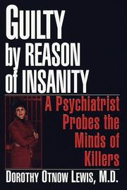 GUILTY BY REASON OF INSANITY by M.D. Lewis