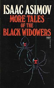 MORE TALES OF THE BLACK WIDOWERS by Isaac Asimov