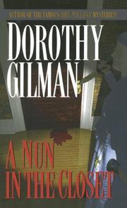 A NUN IN THE CLOSET by Dorothy Gilman