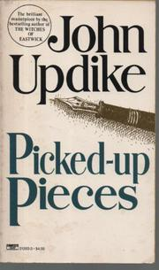 PICKED-UP PIECES by John Updike