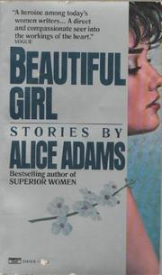 BEAUTIFUL GIRL & OTHER STORIES by Alice Adams