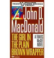 GIRL IN THE PLAIN BROWN WRAPPER by John D. MacDonald