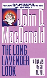 THE LONG LAVENDER LOOK by John D. MacDonald
