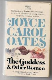 THE GODDESS & OTHER WOMEN by Joyce Carol Oates