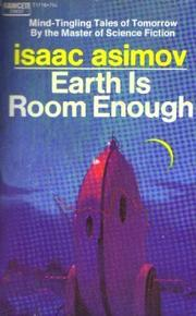 EARTH IS ROOM ENOUGH by Isaac Asimov