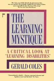"THE LEARNING MYSTIQUE: A Critical Look at """"Learning Disabilities by Gerald Coles"