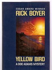 YELLOW BIRD by Rick Boyer