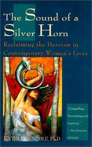THE SOUND OF A SILVER HORN by Kathleen Noble