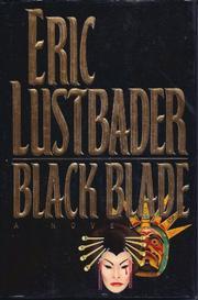 BLACK BLADE by Eric Van Lustbader