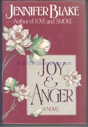 JOY AND ANGER by Jennifer Blake