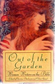 OUT OF THE GARDEN by Christina Büchmann