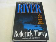 RIVER by Roderick Thorp