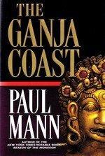 THE GANJA COAST by Paul Mann