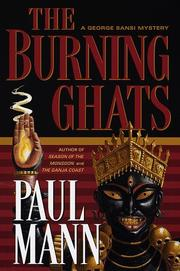 THE BURNING GHATS by Paul Mann