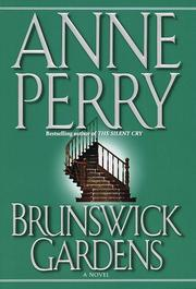BRUNSWICK GARDENS by Anne Perry
