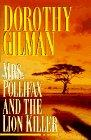 MRS. POLLIFAX AND THE LION KILLER by Dorothy Gilman