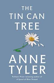 THE TIN CAN TREE by Anne Tyler