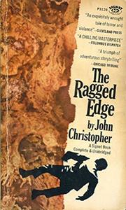 THE RAGGED EDGE by John Christopher