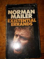EXISTENTIAL ERRANDS by Norman Mailer