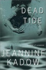 DEAD TIDE by Jeannine Kadow