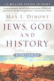JEWS, GOD, AND HISTORY by Max Dimont