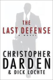 THE LAST DEFENSE by Christopher Darden