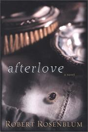 AFTERLOVE by Robert Rosenblum