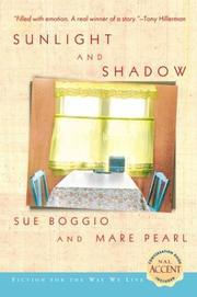 SUNLIGHT AND SHADOW by Sue Boggio