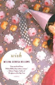 WISH by Melina Gerosa Bellows