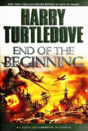 END OF THE BEGINNING by Harry Turtledove