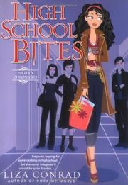 HIGH SCHOOL BITES by Liza Conrad