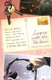 SINGING WITH THE TOP DOWN by Debrah Williamson