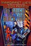 THE KNIGHTS OF THE BLACK EARTH by Margaret Weis