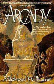 ARCADY by Michael Williams