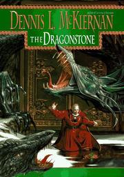 THE DRAGONSTONE by Dennis L. McKiernan