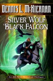 SILVER WOLF, BLACK FALCON by Dennis L. McKiernan