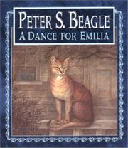 A DANCE FOR EMILIA by Peter S. Beagle