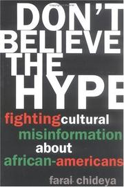 DON'T BELIEVE THE HYPE by Farai Chideya