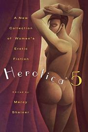 HEROTICA 5 by Marcy Sheiner