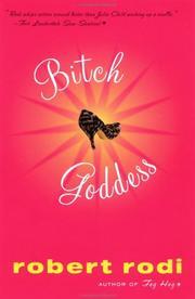 BITCH GODDESS by Robert Rodi