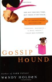 GOSSIP HOUND by Wendy Holden