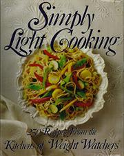 SIMPLY LIGHT COOKING by Weight Watchers International