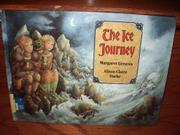 THE ICE JOURNEY by Margaret Greaves