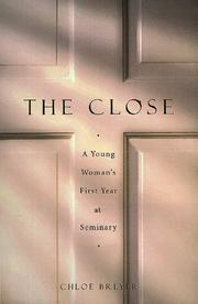 THE CLOSE by Chloe Breyer